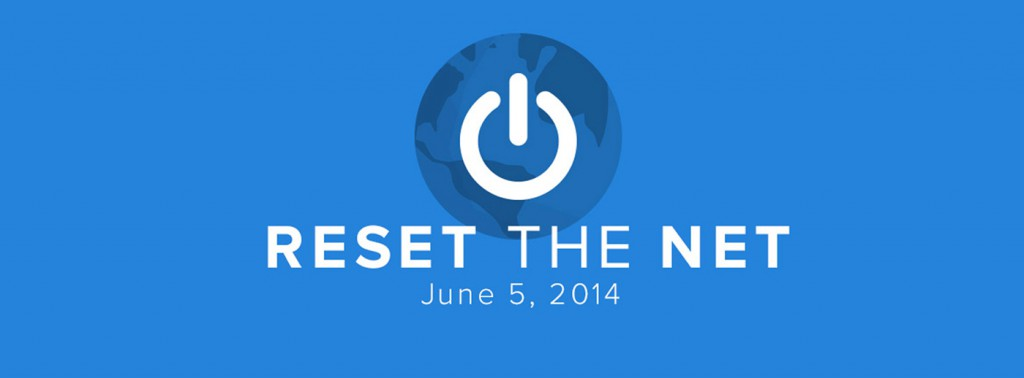 ResetTheNet_05jun2014